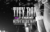"2 Chainz ""Obsessions 2011: Mixtape Release Party"""