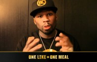 """50 Cent """"One Like = One Meal"""""""