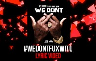 """Ace Hood Feat. Rich Homie Quan """"We Don't"""" (Lyric)"""