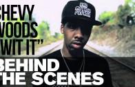 "Chevy Woods – Behind The Scenes And Sneak Peek Of ""Wit It"""