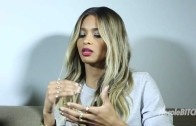 """Ciara """"Talks Relationships with 50 Cent & Amare Stoudemire"""""""