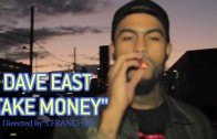 """Dave East """"Take Money"""""""