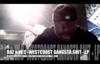 "Daz Dillinger Feat. WC ""Preview New Music In Studio"""