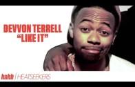 """Devvon Terrell """"Like It"""" [Heatseekers]"""