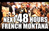 "French Montana ""The Next 48 Hours (Part 2)"""