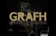 "Grafh ""Started From The Bottom (Freestyle)"""