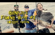 Gunplay Gone Fishing (Pt. 3)