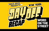 HNHH – Fool's Gold Day Off With Danny Brown, ILoveMakonnen, Just Blaze (Hosted by World's Fair)