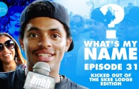 "HNHH ""What's my Name: Episode 31 – Kicked Out of The Skee Lodge Edition"""