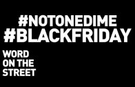 HNHH – Word On The Street: Black Friday, Ferguson & The #NotOneDime Campaign