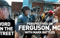 HNHH – Word On The Street: Perspectives On Ferguson & Mike Brown With Mark Battles