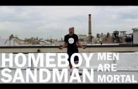 "Homeboy Sandman ""Men Are Mortal """