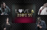 HOT 97 – Love & HOT97 (Part 1)