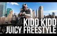 """Kidd Kidd """"Juicy (Freestyle)"""""""