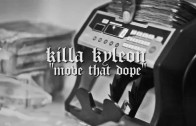 "Killa Kyleon ""Move That Dope (Freestyle)"""