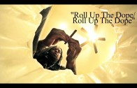 """King Louie """"Roll Up The Dope"""""""
