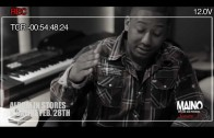 "Maino """"Up Close & Personal"" [S3 EP#2] (The Day After Tomorrow)"""