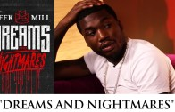 "Meek Mill ""Explains ""Dreams And Nightmares"" Intro"""