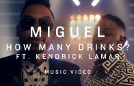 "Miguel Feat. Kendrick Lamar ""How Many Drinks (Remix)"""