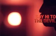 "Mysonne ""Say Hi To The Devil"""