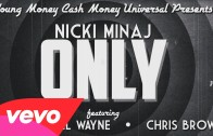 "Nicki Minaj Feat. Drake, Lil Wayne & Chris Brown ""Only"" Lyric"