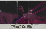 "Pries ""On Fire"""