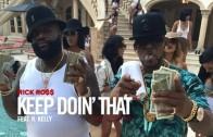 "Rick Ross Feat. R. Kelly ""Keep Doin' That (Rich Bitch)"" BTS"