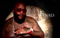 """Rick Ross """"Finals (Teaser)"""""""