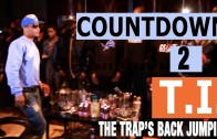 "T.I. ""Countdown To ""Trouble Man"" Ep. 2″"
