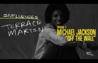 "Terrace Martin – INFLUENCES Ep. 3: Michael Jackson ""Off The Wall"""