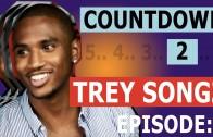"Trey Songz ""Countdown To Trey Songz: Radio (Episode 2)"""