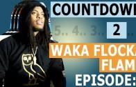 "Waka Flocka ""Countdown To Triple F Life (Episode 6)"""
