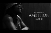 """Wale """"The Making Of 'Ambition' (Part 3)"""""""